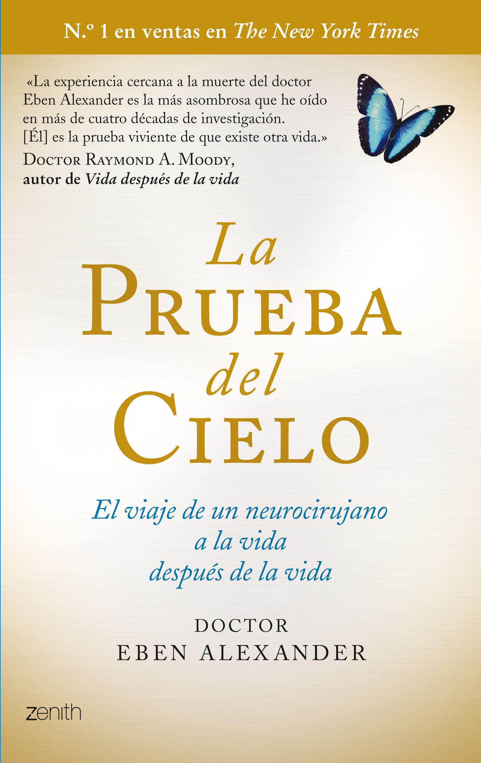 Libro sobre ECM: LA PRUEBA DEL CIERLO-EBEN ALEXANDER