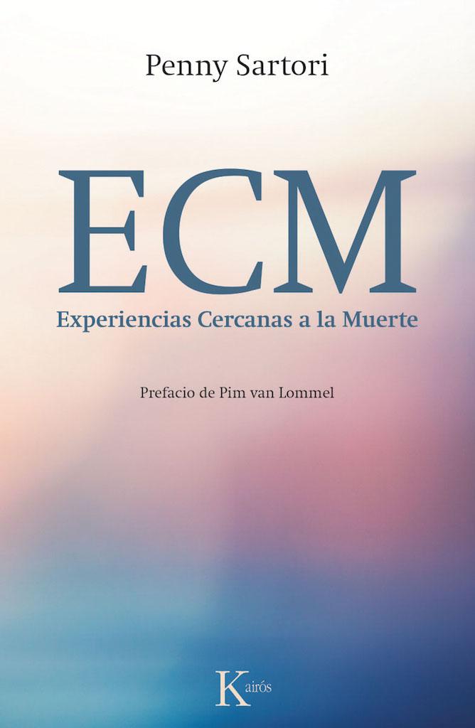 Libro sobre Experiencias Cercanas a la Muerte: ECM-Penny Sartori