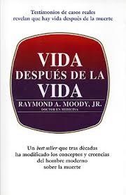 LIBRO-sobre ECM-VIDA DESPUÉS DE LA VIDA-RAYMOND MOODY